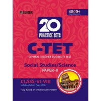 C-TET 20 Practice Sets Class VI-VIII Paper II Social Studies/Science  English
